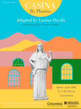 Poster for the play, Plautus's Casina. A minimalist digital design with a blue background; mountain shapes in pink, yellow, and orange; walls with windows in the same colors; and an ancient statue of a woman.